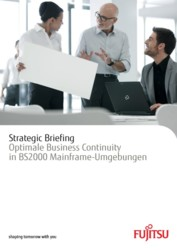 Strategic Briefing -- Optimale Business Continuity in BS2000 Mainframe-Umgebungen