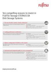 Ten compelling reasons to invest in FUJITSU Storage ETERNUS DX Disk Storage Systems
