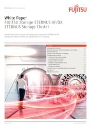 White Paper FUJITSU Storage ETERNUS AF/DX ETERNUS Storage Cluster