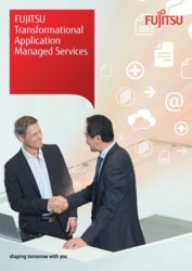 FUITSU Transformational Application Managed Services and the value proposition