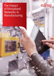 The Impact of Virtualized Networks in Manufacturing