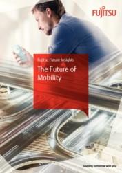 Fujitsu Future Insights The Future of Mobility