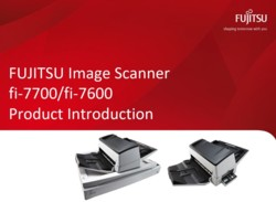 fi-7600 fi-7700 Product Intro Slide Deck