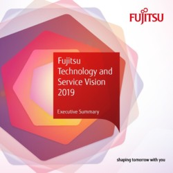 Fujitsu Technology and Service Vision 2019 Executive Summary