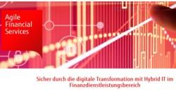 Sicher durch die digitale Transformation mit Hybrid IT im Finanzdienstleistungsbereich