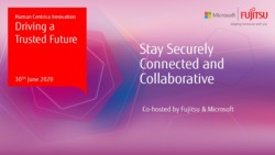 Stay Securely Connected and Collaborative: Webinar Presentation