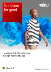 Transform for Good: Creating resilient operations through holistic change