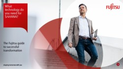 What technology do you need for S/4HANA. The Fujitsu guide to successful transformation